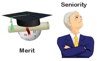 Merit or Seniority – better criterion for promotion